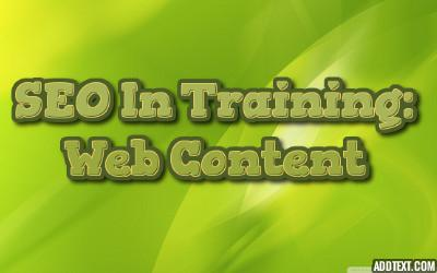 SEO In Training: Web Content