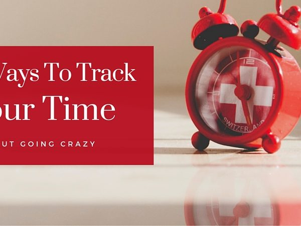 5 Ways to Track Your Time Without Going Crazy